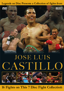 Legends On Disc – Jose Luis Castillo 16 Fights on 7 Discs