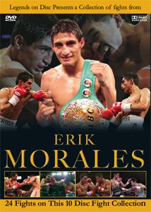 Legends On Disc – Erik Morales 24 Fights on 10 Discs