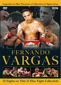 Legends On Disc – Ferando Vargas 32 Fights on 13 DVD'S