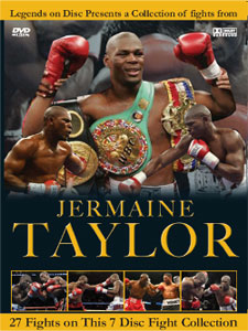 Legends On Disc – Jermaine Taylor 27 Fights 7 Discs